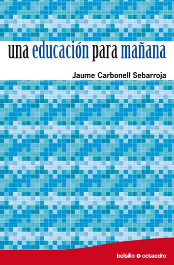 UNA EDUCACIÓN PARA MAÑANA