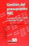 GESTIÓN DEL PRESUPUESTO ABC: SU INTEGRACIÓN CON LA CALIDAD Y LAS NORMA