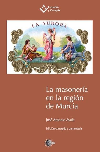 La masonería en la región de Murcia