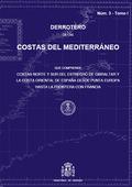DERROTERO DE LAS COSTAS DEL MEDITERRÁNEO QUE COMPRENDE COSTAS NORTE Y SUR DEL ESTRECHO DE GIBRA