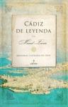 CÁDIZ DE LEYENDA : HISTORIA Y LEYENDAS DE CÁDIZ