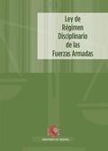 LEY DE RÉGIMEN DISCIPLINARIO DE LAS FUERZAS ARMADAS