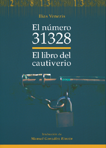 EL NÚMERO 31328 : EL LIBRO DEL CAUTIVERIO