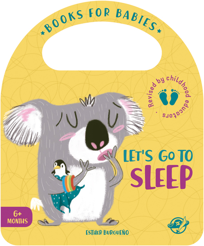 BOOKS FOR BABIES - LET´S GO TO SLEEP. UN LIBRO PARA BEBÉS EN INGLÉS PARA APRENDER A IRSE A LA C