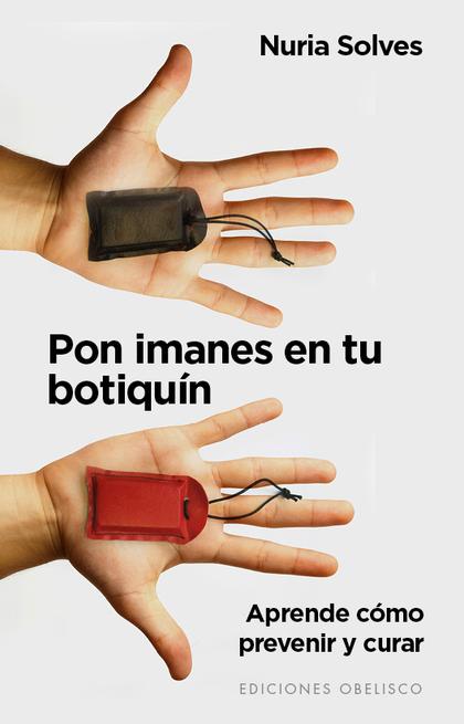 PON IMANES EN TU BOTIQUIN.