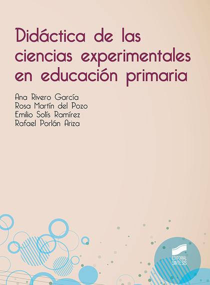 DIDACTICA DE LAS CIENCIAS EXPERIMENTALES EN EDUCACIÓN PRIMARIA.