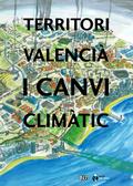 EL CANVI CLIMÀTIC I EL TERRITORI VALENCIÀ