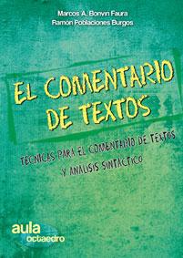 EL COMENTARIO DE TEXTOS. TÉCNICAS DE COMENTARIO DE TEXTOS Y SINTAXIS