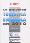 LA ACTIVIDAD TURÍSTICA ESPAÑOLA EN 2010