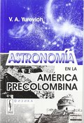 ASTRONOMÍA EN LA AMÉRICA PRECOLOMBINA.