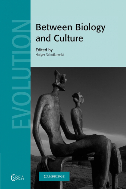 BETWEEN BIOLOGY AND CULTURE