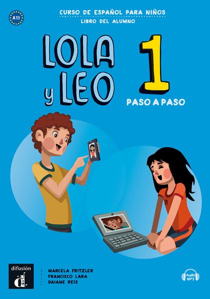 LOLA Y LEO PASO A PASO 1 LIBRO DEL ALUMNO A1.1