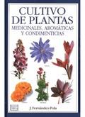 CULTIVO PLANTAS MEDICINALES, AROMÁTICAS Y CONDIMENTICIAS.