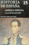 AMÉRICA HISPANA. VOL. 2: LAS NUEVAS NACIONES.