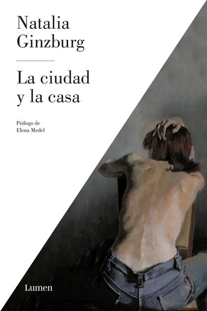 LA CIUDAD Y LA CASA.