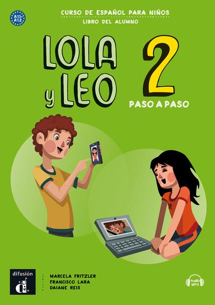 LOLA Y LEO PASO A PASO 2 LIBRO DEL ALUMNO A1.1 A1.2