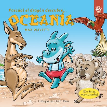 PASCUAL EL DRAGÓN DESCUBRE OCEANÍA