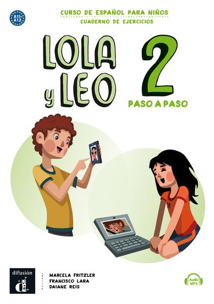 LOLA Y LEO PASO A PASO 2 CUADERNO DE EJERCICIOS A1.1-A1.2