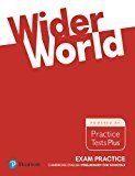 WIDER WORLD EXAM PRACTICE: CAMBRIDGE PRELIMINARY SCHOOLS 2017