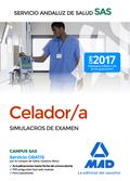 CELADORES SIMULACROS DE EXAMEN SERVICIO ANDALUZ SALUD
