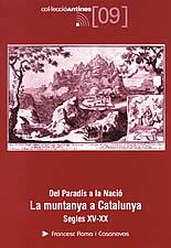 DEL PARADÍS A LA NACIÓ : LA MUNTANYA A CATALUNYA, SEGLES XV-XX