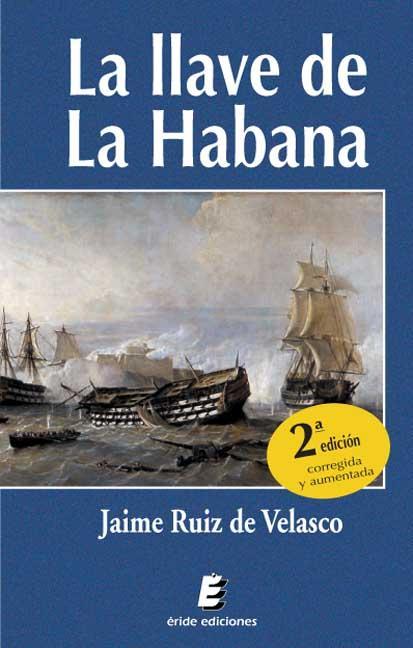 La llave de La Habana (2ª Edición)