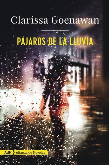 PÁJAROS DE LA LLUVIA (ADN).