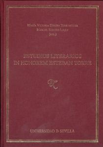 ESTUDIOS LITERARIOS IN HONOREM ESTEBAN TORRE