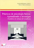 PRACTICAS PSICOLOGIA BASICA. APRENDIENDO A INVESTIGAR