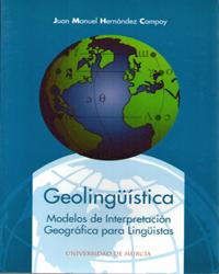 GEOLINGUISTICA MODELOS DE INTERPRETACION GEOGRAFICA PARA LINGUISTAS