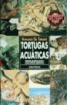 TORTUGAS ACUÁTICAS : TORTUGA DE OREJAS ROJAS Y OTRAS ESPECIES AMERICANAS