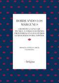 BORDEANDO LOS MÁRGENES: GRAMÁTICA, LENGUAJE TÉCNICO Y OTRAS CUESTIONES FRONTERIZ.