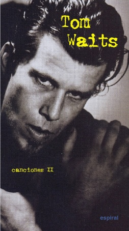 CANCIONES II DE TOM WAITS.