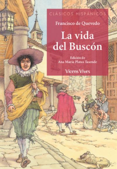 VIDA DEL BUSCON (CLASICOS HISPANICOS)