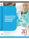 EVALUACIÓN DE COMPETENCIAS ENFERMERÍA GERIÁTRICA. TEST