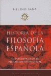 HISTORIA DE LA FILOSOFÍA ESPAÑOLA: SU INFLUENCIA EN EL PENSAMIENTO UNIVERSAL