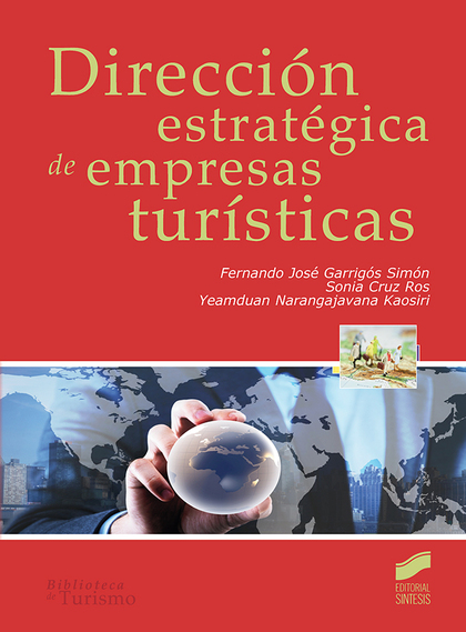 DIRECCIÓN ESTRATÉGICA DE EMPRESAS TURÍSTICAS.