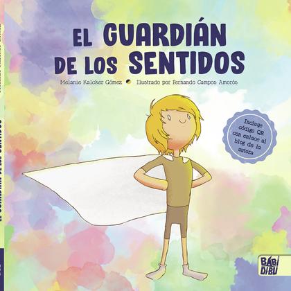 EL GUARDIÁN DE LOS SENTIDOS.