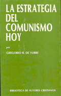 LA ESTRATEGIA DEL COMUNISMO HOY