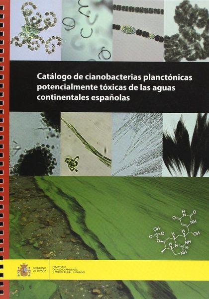 CATÁLOGO DE CIANOBACTERIAS PLANCTÓNICAS POTENCIALES PRODUCTORAS DE CIANOTOXINAS