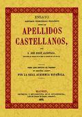 APELLIDOS CASTELLANOS : ENSAYO ETIMOLÓGICO FILOLÓGICO