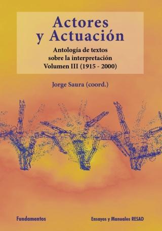 ACTORES Y ACTUACION VOL III (1915-2000)