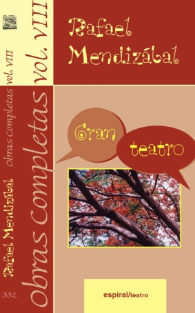 OBRAS COMPLETAS, VOL. VIII. GRAN TEATRO