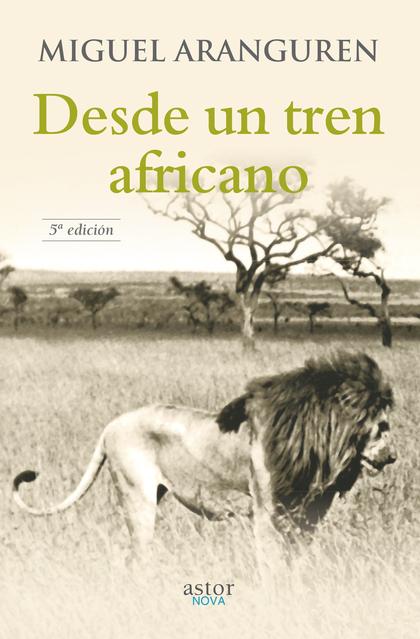 DESDE UN TREN AFRICANO.