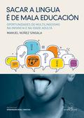 SACAR A LINGUA É DE MALA EDUCAICÓN. OPORTUNIDADES DO MULTILINGÜÍSMO NA INFANCIA E NA IDADE ADUL