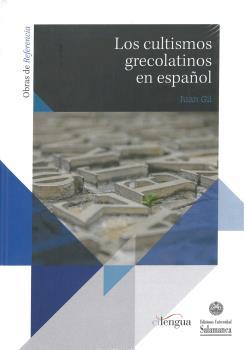 LOS CULTISMOS GRECOLATINOS EN ESPAÑOL.
