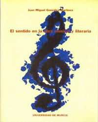 EL SENTIDO EN LA OBRA MUSICAL Y LITERARIA: APROXIMACIÓN SEMIÓTICA