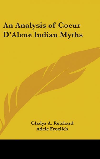 AN ANALYSIS OF COEUR D´ALENE INDIAN MYTHS