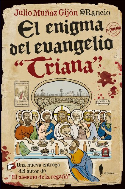 ENIGMA DEL EVANGELIO TRIANA,EL.