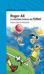 ROGER AX. LA DIVERTIDA Hª FUTB (DIGITAL)